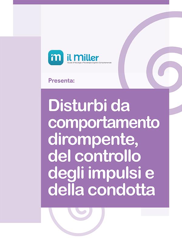 Disturbi-comportamento-dirompente-ilMiller